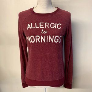 ALLERGIC TO MORNINGS Distressed Graphic Sweatshirt